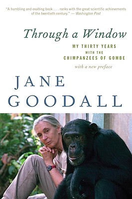 Through a Window By Goodall, Jane