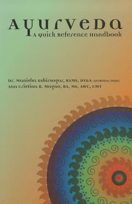 Ayurveda By Kshirsagar, Manisha/ Magno, Ana Cristina