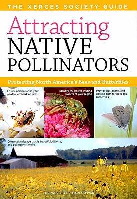 Attracting Native Pollinators By Mader, Eric/ Shepherd, Matthew/ Vaughn, Mace/ Black, Scott Hoffman